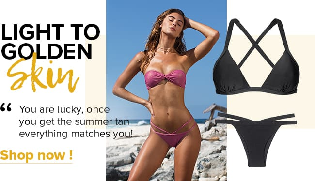 What bikini color suits best light and golden skin?